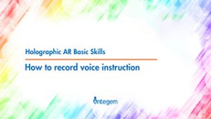 13 – How to Record Voice Instructions